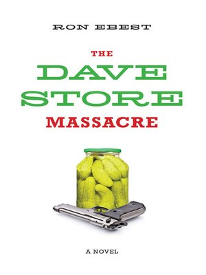 cover image of The Dave Store Massacre