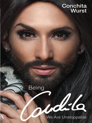 cover image of Being Conchita--We Are Unstoppable