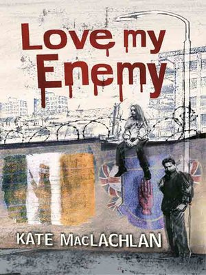 cover image of Love My Enemy