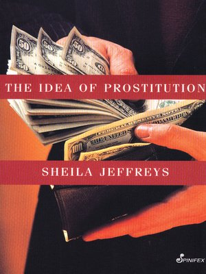 cover image of The Idea of Prostitution
