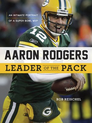 cover image of Aaron Rodgers:  Leader of the Pack