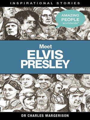 cover image of Meet Elvis Presley