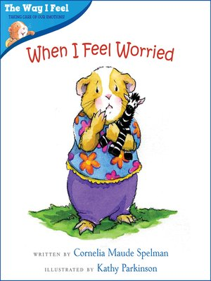 cover image of When I Feel Worried
