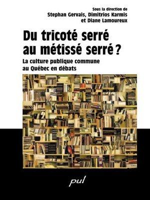 cover image of Du tricoté serré au métissé serré?