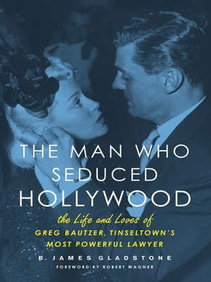 cover image of The Man Who Seduced Hollywood