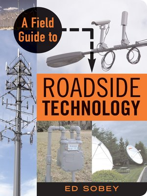cover image of A Field Guide to Roadside Technology