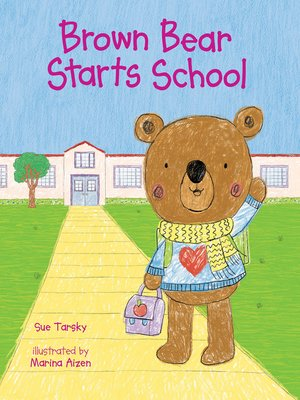 cover image of Brown Bear Starts School