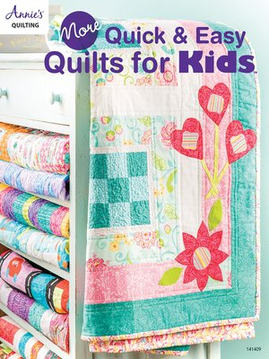 cover image of More Quick & Easy Quilts for Kids