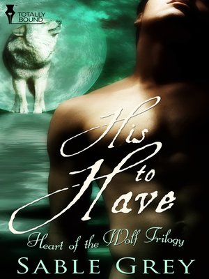 cover image of His to Have