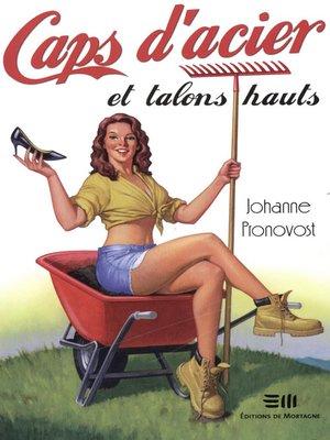 cover image of Caps d'acier et talons hauts