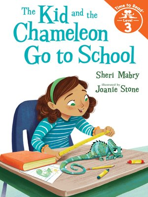 cover image of The Kid and the Chameleon Go to School