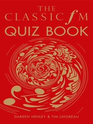 cover image of The Classic FM Quiz Book