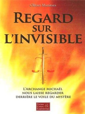 cover image of Regard sur l'invisible