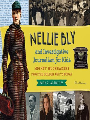 cover image of Nellie Bly and Investigative Journalism for Kids