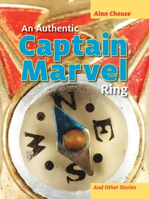 cover image of Authentic Captain Marvel Ring and Other Stories