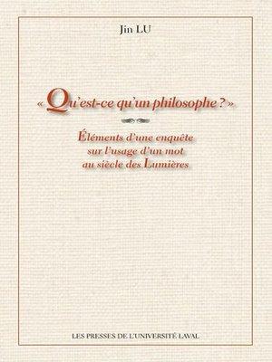 cover image of Qu'est-ce qu'un philosophe?