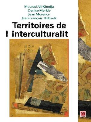 cover image of Territoires de l'interculturalité