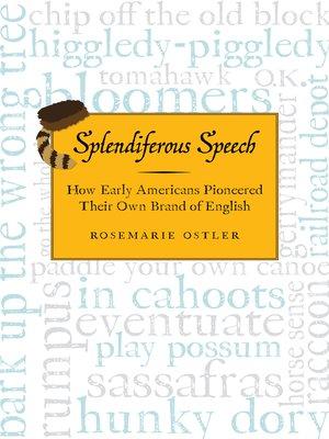 cover image of Splendiferous Speech