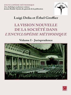 cover image of La vision nouvelle de la société dans l'Encyclopédie méthodi