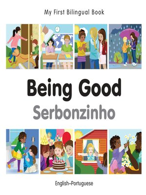 cover image of My First Bilingual Book–Being Good (English–Portuguese)