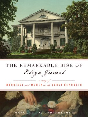 cover image of The Remarkable Rise of Eliza Jumel