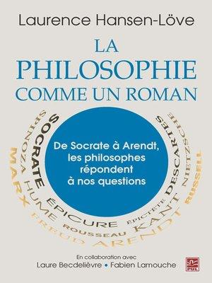 cover image of La philosophie comme un roman
