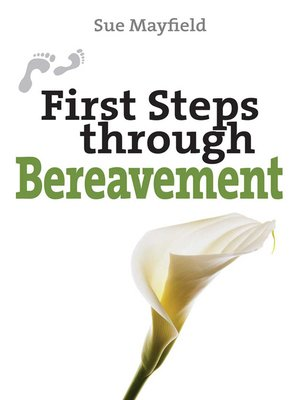 cover image of First Steps Through Bereavement