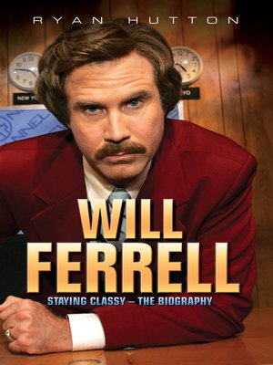 cover image of Will Ferrell--Staying Classy