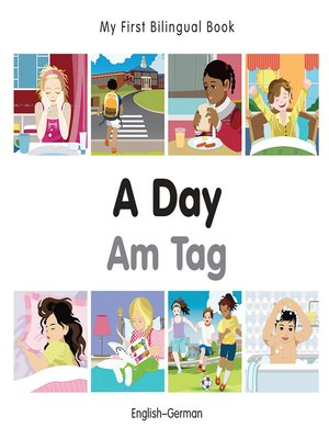 cover image of My First Bilingual Book–A Day (English–German)