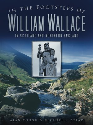 cover image of In the Footsteps of William Wallace