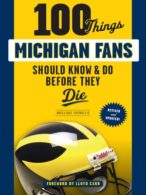 cover image of 100 Things Michigan Fans Should Know & Do Before They Die