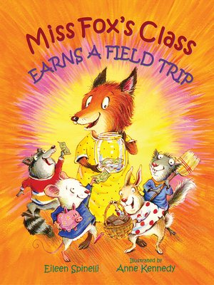 cover image of Miss Fox's Class Earns a Field Trip