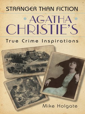 cover image of Agatha Christie's True Crime Inspirations