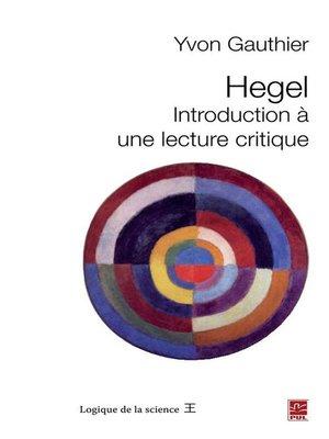 cover image of Hegel. Introduction à une lecture critique
