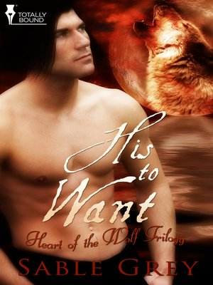 cover image of His to Want