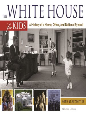 cover image of The White House for Kids