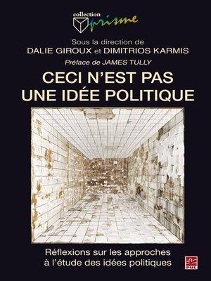 cover image of Ceci n'est pas une idée politique