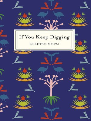 cover image of If You Keep Digging