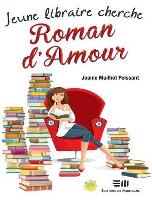 cover image of Jeune libraire cherche Roman d'Amour