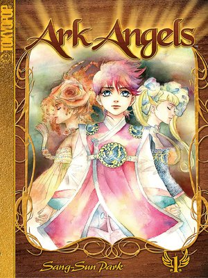 cover image of Ark Angels Manga, Volume 1
