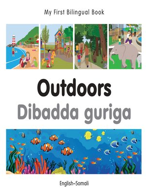 cover image of My First Bilingual Book–Outdoors (English–Somali)