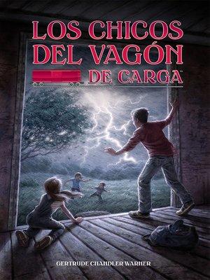 cover image of Los chicos del vagon de carga