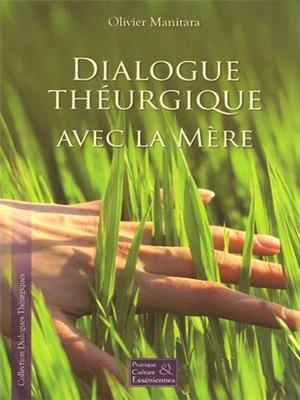 cover image of Dialogue théurgique avec la mère