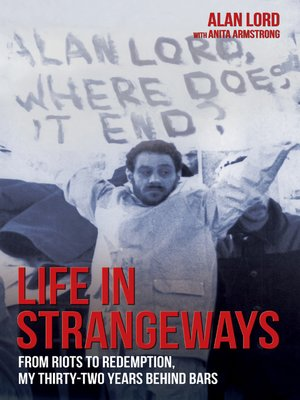cover image of Life in Strangeways--From Riots to Redemption, My 32 Years Behind Bars