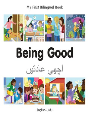 cover image of My First Bilingual Book–Being Good (English–Urdu)
