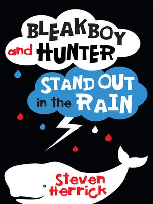 cover image of Bleakboy and Hunter Stand Out in the Rain