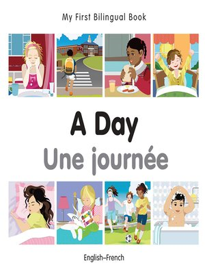 cover image of My First Bilingual Book–A Day (English–French)
