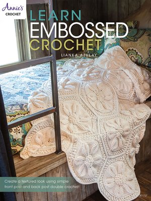 cover image of Learn Embossed Crochet