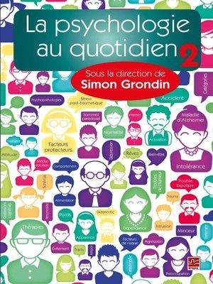 cover image of La psychologie au quotidien  02