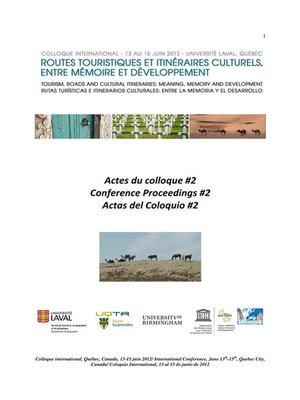 cover image of Routes touristiques et itinéraires culturels. Entre mémoire